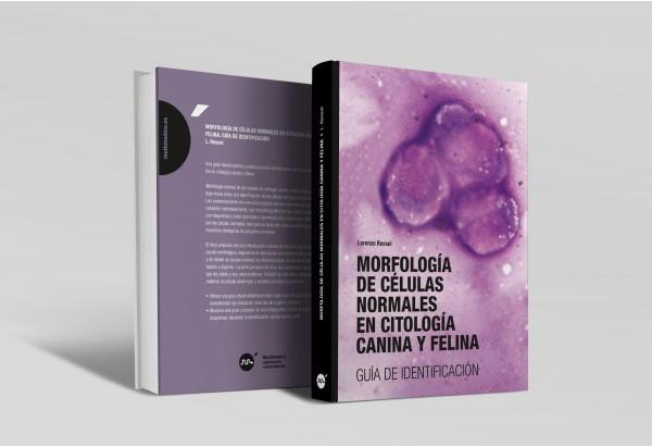 Morfología de células normales en citología canina y felina: guía de identificación -Manuales de consulta rápida