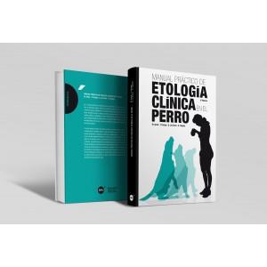 Manual práctico de etología clínica en el perro, 2ª edición. -Manuales prácticos de veterinaria