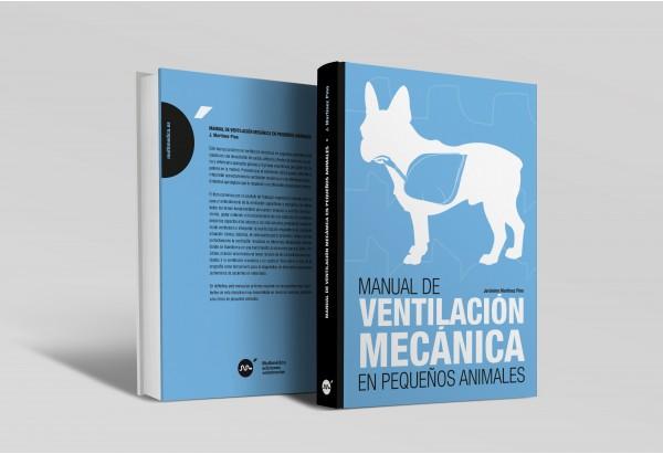Manual de ventilación mecánica en pequeños animales -Manuales prácticos
