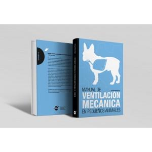Manual de ventilación mecánica en pequeños animales -Manuales prácticos de veterinaria