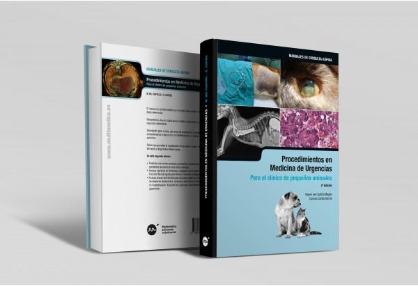 Procedimientos en Medicina de Urgencias para el Clínico de pequeños animales. 2ª edición -Colecciones