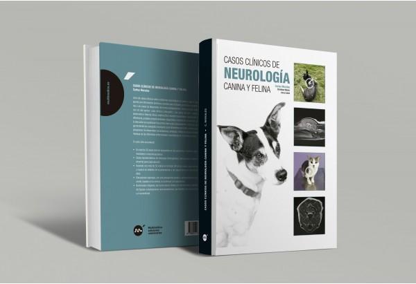 Casos clínicos de neurología canina y felina -Manuales prácticos de veterinaria
