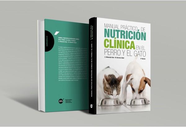 Manual práctico de nutrición clínica en el perro y en el gato, 2da edición -Manuales prácticos de veterinaria